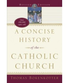 A Concise History of the Catholic Church