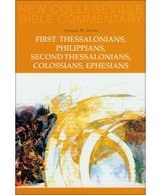NCBC NT: First Thessalonians, Philippians, Second Thessalonians, Colossians,