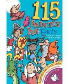 115 Saintly Fun Facts: Smiles and Surprises For Kids of All Ages