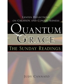 Quantum Grace: The Sunday Readings