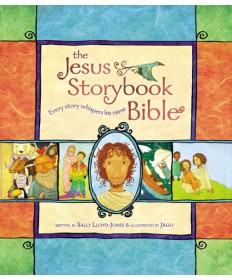 Jesus Storybook Bible: Every Story Whispers His Name