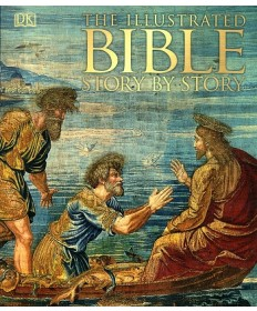 DK Illustrated Bible Story by Story