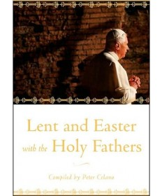 Lent and Easter With the Holy Fathers