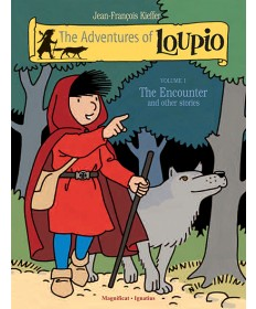 Adventures of Loupio, Volume 1: The Encounter and other Stories