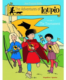 Adventures of Loupio, Volume 3: The Tournament