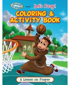Brother Francis: Let's Pray! Coloring & Activity Book