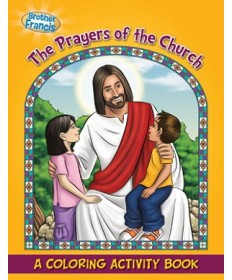 Brother Francis: The Prayers of the Church Coloring & Activity Book